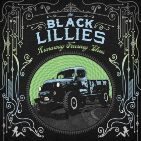 TheBlackLillies-RunawayFreewayBlues-